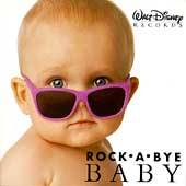 Disneys Rock A Bye Baby Soft Hits for Little Rockers by Disney CD