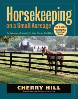 Managing Your Equine Facilities by Cherry Hill 2005, Paperback