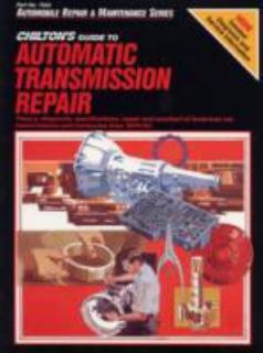 Chiltons Guide to Automatic Transmission Repair, 1974 1980 by Nichols