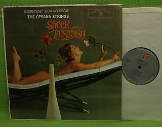 THE CESANA STRINGS, SHEER ECSTASY, WARNER BROTHERS W1390   CHEESECAKE