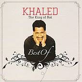 The Best of Khaled by Cheb Khaled CD, Jul 2008, Wrasse