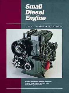 COMPLETE SMALL DIESEL ENGINE REPAIR MANUAL UP TO 160 CUBIC INCH