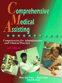 Comprehensive Medical Assisting Competencies for Administrative and