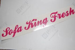 SOFA KING FRESH car sticker decal jdm euro funny vw dub