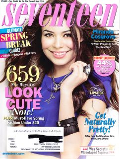Seventeen Magazine 17 March 2011 Miranda Cosgrove iCarly Fashion