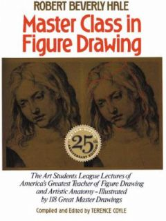 Master Class in Figure Drawing by Terence Coyle and Robert Beverly