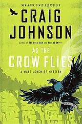 Flies  A Walt Longmire Mystery 8 by Craig Johnson (2012, Hardcover