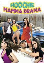 Hoochie Mama Drama DVD, 2008