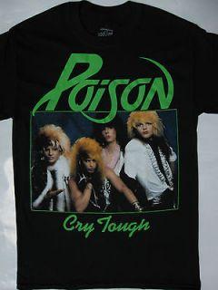 Poison   Cry Tough T shirt Ratt.Motley Crue.Dokken.Warrant