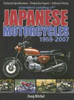 Japanese Motorcycles 1959 2007 by Doug Mitchel 2007, Paperback
