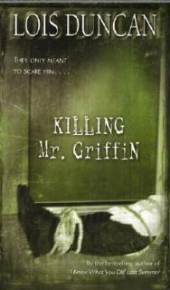 Killing Mr. Griffin by Lois Duncan 1993, Paperback, Reprint