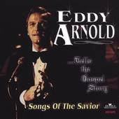 Songs of the Savior by Eddy Arnold CD, Feb 2005, Music Mill