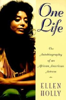 of an African American Actress by Ellen Holly 1996, Hardcover