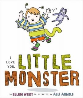 Love You, Little Monster by Ellen Weiss 2012, Board Book