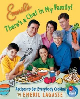 Emerils Theres a Chef in My Family Recipes to Get Everybody Cooking