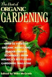 Best of Organic Gardening Over Fifty Years of Organic Advice and