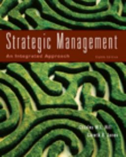 Strategic Management An Intergrated Approach by Gareth Jones, Charles