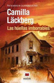 LAS HUELLAS IMBORRABLES   CAMILLA LACKBERG. Resumen del libro y