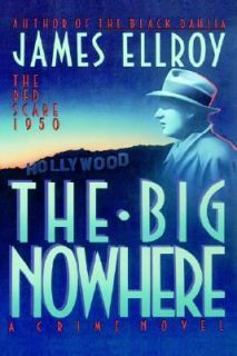 The Big Nowhere by James Ellroy 1988, Hardcover