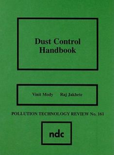 Dust Control Handbook Vol. by R. Haber, R. Jakhete and V. Mody 1989