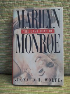 THE LAST DAYS OF MARILYN MONROE by DONALD H. WOLFE Biography FREE S&H