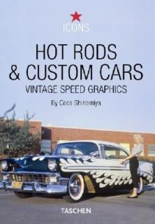 Hot Rods and Custom Cars Vintage Speed Graphics by Tony Thacker 2004