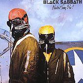 Never Say Die by Black Sabbath CD, Jul 2004, Sanctuary