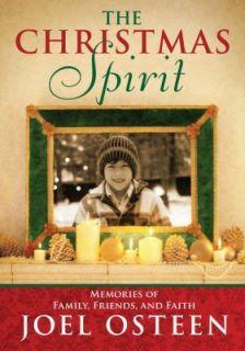 The Christmas Spirit Memories of Family, Friends, and Faith, Joel