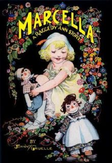 Marcella A Raggedy Ann Story by Johnny Gruelle 1999, Hardcover