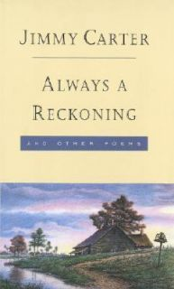 Reckoning and Other Poems by Jimmy Carter 1994, Hardcover