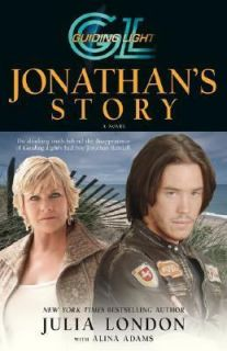 Guiding Light Jonathans Story by Julia London 2007, Hardcover