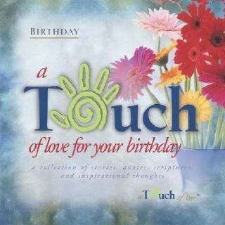 Touch of Love for Your Birthday A Collection of Storeis, Quotes