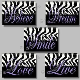 PURPLE Zebra Print SMILE DREAM LIVE LOVE BELIEVE Quote Art Girl Room