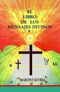 El Libro de Los Mensajes Divinos by Sefora 2004, Paperback