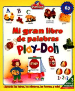 Mi Gran Libro de Palabras Play Doh by Playskool Staff 1997, Board Book