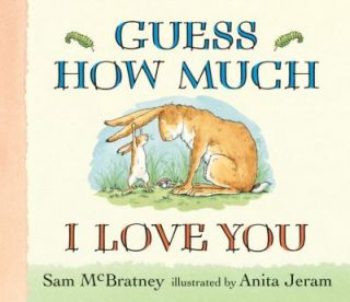 Guess How Much I Love You by Sam McBratney 2008, Board Book