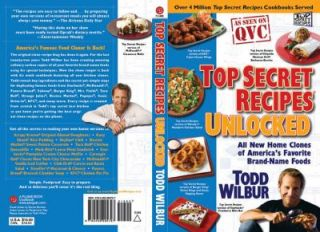 Top Secret Recipes Unlocked All New Home Clones of Americas Favorite