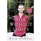 for a Ridiculously Good Life by Nick Vujicic 2012, Paperback
