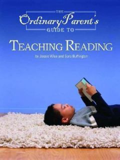 The Ordinary Parents Guide to Teaching Reading Clear Steps to Easy