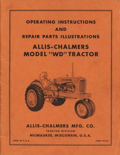 CHALMERS WD TRACTOR OPERATORS AND PARTS MANUAL AC OWNERS INSTRUCTION