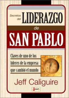 Secretos Del Liderazgo de San Pablo by Zondervan Publishing Staff and