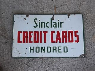 Sinclair Credit Cards Honored Porcelain Hanging Sign OIl  Gas Station