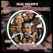 Worldwide Bosses and Playas PA by Mac Shawn CD, Aug 2001, Music Fo The