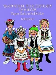 Traditional Folk Costumes Paper Dolls by Kathy Allert 1984, Paperback