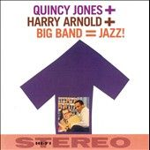 Quincy Jones Harry Arnold Big Band Jazz by Quincy Jones CD, Oct 2006