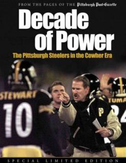of Power The Pittsburgh Steelers in the Cowher Era by Pittsburgh