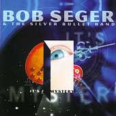 Its a Mystery by Bob Seger (CD, Oct 199