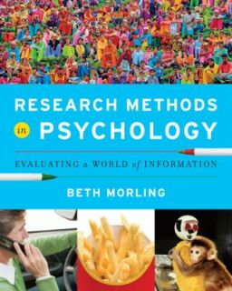 Research Methods in Psychology Evaluating a World of Information by
