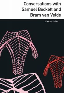 Conversations with Samuel Beckett and Bram van Velde by Charles Juliet