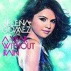 Year Without Rain by Selena Gomez CD, Sep 2010, Hollywood